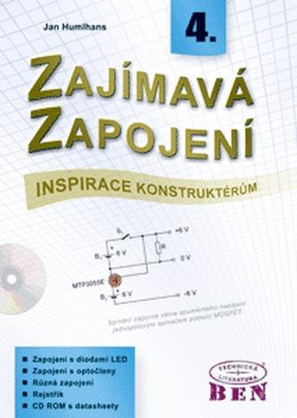 Zajímavá zapojení - inspirace konstruktérům - 4. díl s CD ROM