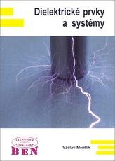 Dielektrické prvky a systémy