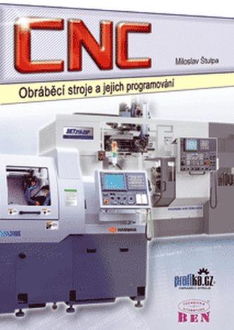 CNC obráběcí stroje a jejich programování
