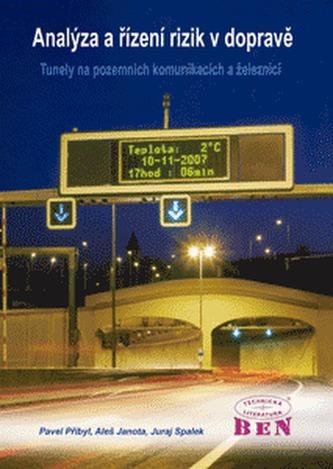 Analýza a řízení rizik v dopravě - Pavel Přibyl