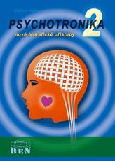 Psychotronika 2 - nové teoretické přístupy