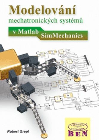 Modelování mechatronických systémů v Matlab/SimMechanics