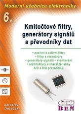 Moderní učebnice elektroniky - 6. díl
