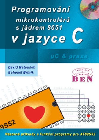 Programování mikrokontrolérů s jádrem 8051 v jazyce C