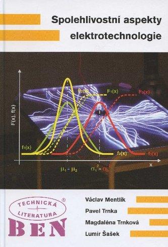 Spolehlivostní aspekty elektrotechnologie