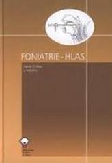 Foniatrie - Hlas + DVD