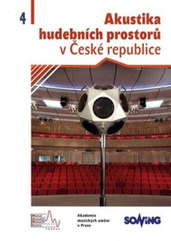 Akustika hudebních prostorů v České republice / Acoustics of Music Spaces in the Czech Republic