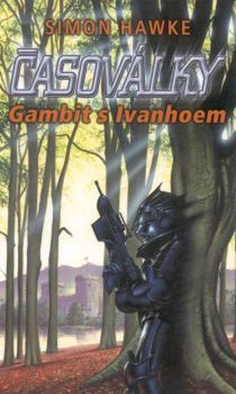 Gambit s Ivanhoem