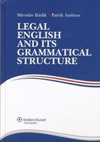 Legal English and its Grammatical Structure