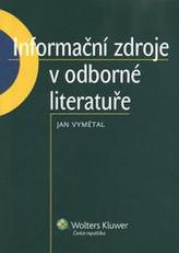 Informační zdroje v odborné literatuře
