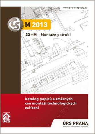 Montáže potrubí 23-M (M2013)