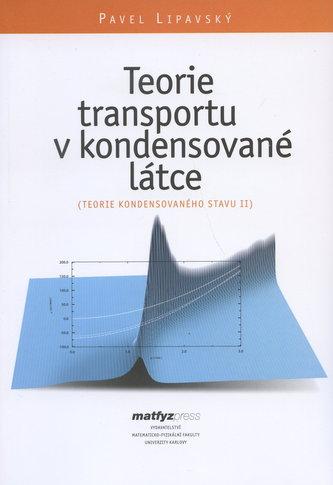 Teorie transportu v kondensované látce (Teorie kond. stavu II)