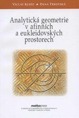Analytická geometrie v afinních a eukleidovských prostorech