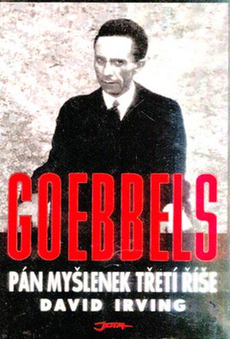 Goebbels Pán myšlenek Třetí říše