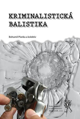 Kriminalistická balistika