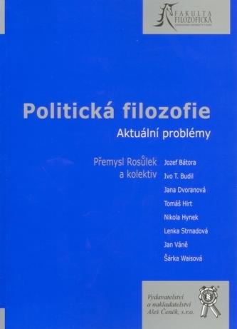 Politická filozofie. Aktuální problémy