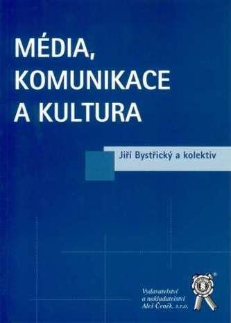 Média, komunikace a kultura