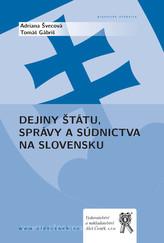 Dejiny štátu, správy a súdnictva na Slovensku
