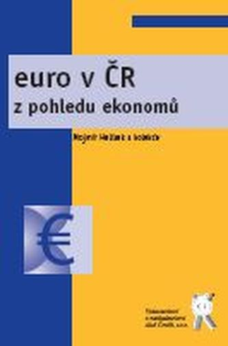 Euro v ČR z pohledu ekonomů