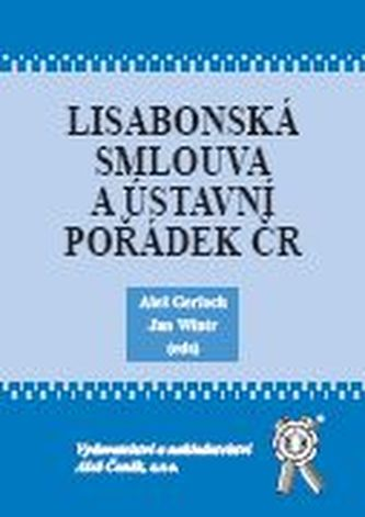 Lisabonská smlouva a ústavní pořádek ČR