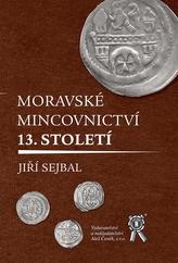 Moravské mincovnictví 13. století