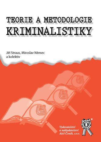 Teorie a metodologie kriminalistiky