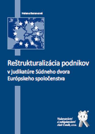 Reštrukturalizácia podnikov v judikatúre Súdneho dvora ES