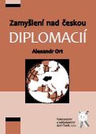 Zamyšlení nad českou diplomacií
