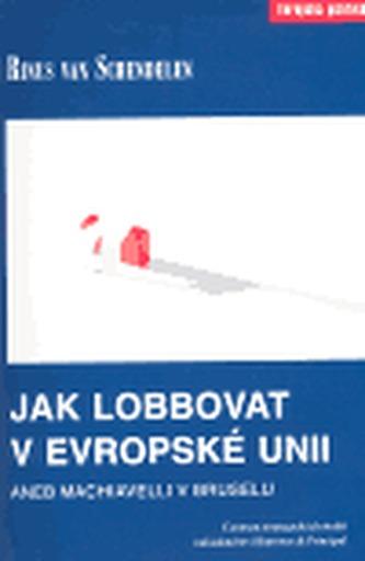 Jak lobbovat v Evropské unii