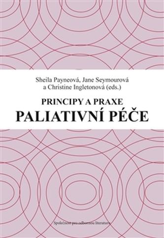 Principy a praxe paliativní péče