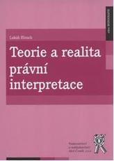 Teorie a realita právní interpretace