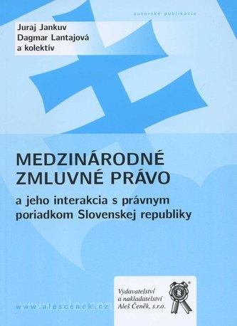 Medzinárodné zmluvné právo a jeho interakcia s právnym poriadkom Slovenskej republiky