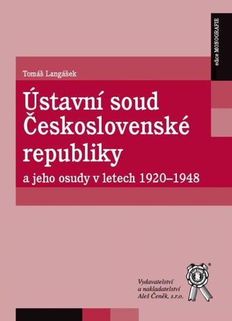 Ústavní soud Československé republiky a jeho osudy v letech 1920-1948