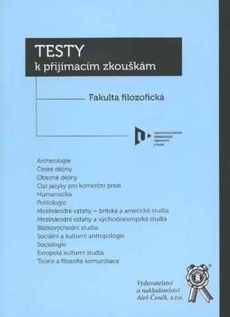 Testy k přijímacím zkouškám Fakulta filozofická Západočeské univerzity v Plznii
