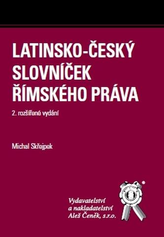 Latinsko-český slovníček Římského práva