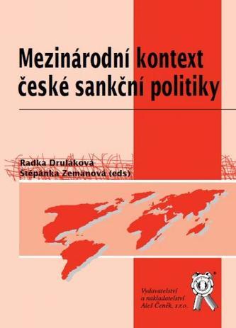 Mezinárodní kontext české sankční politiky