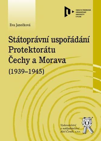 Státoprávní uspořádání protektorátu Čechy a Morava (1939-1945)