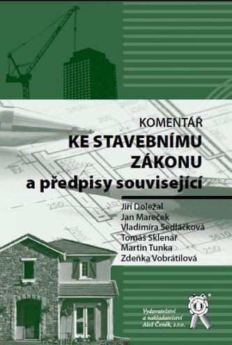 Komentář ke stavebnímu zákonu a předpisy související