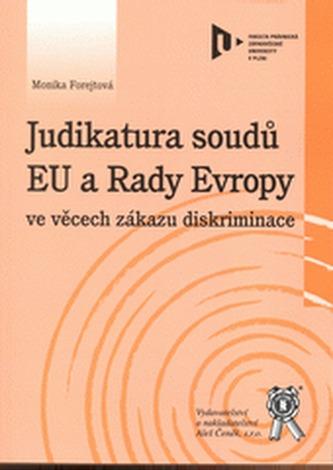 Judikatura soudů EU a Rady Evropy ve věcech zákazu diskriminace