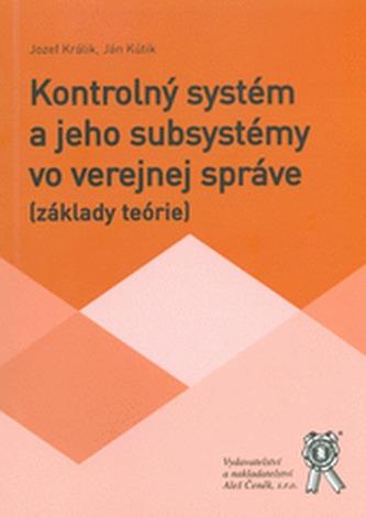 Kontrolný systém a jeho subsystémy vo verejnej správe