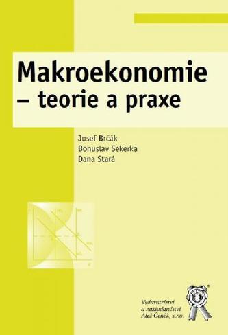 Makroekonomie - teorie a praxe