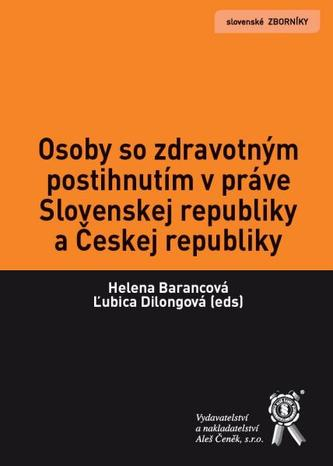 Osoby so zdravotným postihnutím v práve Slovenskej republiky a Českej republiky