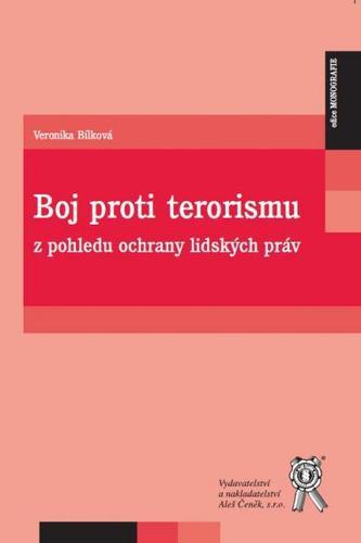 Boj proti terorismu z pohledu ochrany lidských práv