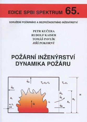 Požární inženýrství dynamika požáru