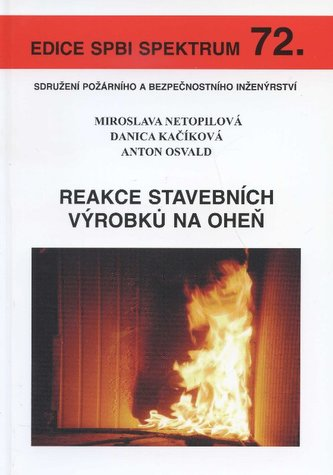 Reakce stavebních výrobků na oheň