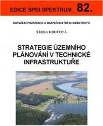 Strategie územního plánování v technické infrastruktuře