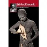 Michel Foucault: fatální nedocenění významu konformity