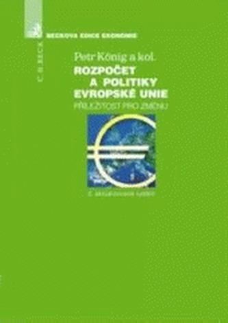Rozpočet a politiky Evropské unie, Příležitost pro změnu