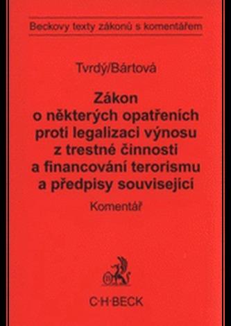 Zakon o některých opatřeních proti legalizaci výnosů z trestné činnosti a financování terorismu a př