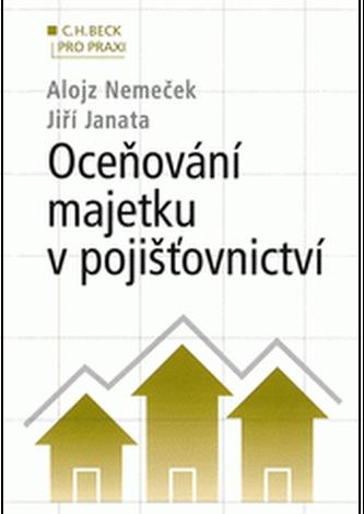 Oceňování majetku v pojišťovnictví - Jiří Janata